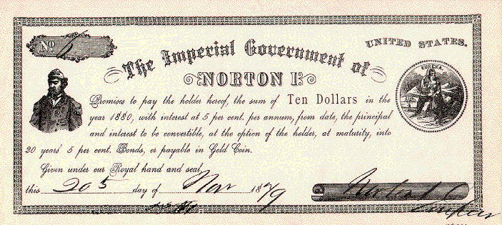 Currency issued by Imperial Government of Norton I