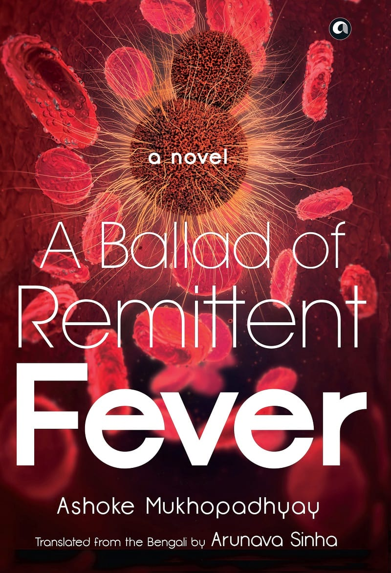 A Ballad of Remittent Fever.